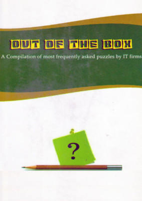 Out Of The Box: Compilation Of Most Frequently Asked Puzzles By It Firms 01 Edition by Praveen Garg, Vinay Krishna, Anuj Sharma