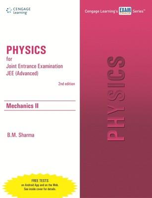 Physics for Joint Entrance Examination (Advanced) - Mechanics 2 (English) 2nd Edition by B M Sharma