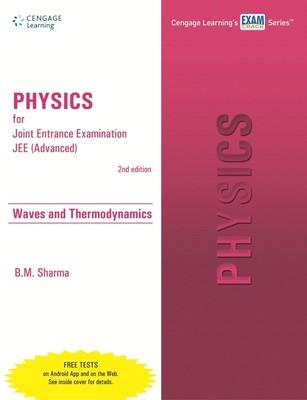 Physics for Joint Entrance Examination (Advanced) - Waves and Thermodynamics (English) 2nd Edition by B M Sharma