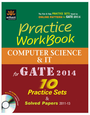 Practice Workbook - Computer Science & IT for GATE 2014 (With CD) : 10 Practice Sets and Solved Papers (2011-13) (English) 1st Edition by Ranshu Dwivedi