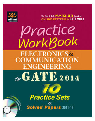 Practice Workbook - Electronics & Communication Engineering for GATE 2014 (With CD) : 10 Practice Sets and Solved Papers 2011-13 (English) 1st Edition by Ankit Goel
