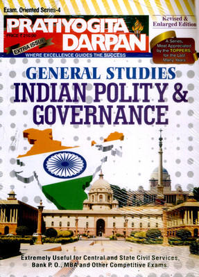 Pratiyogita Darpan Extra Issue Series - 4: General Studies Indian Polity and Governance by