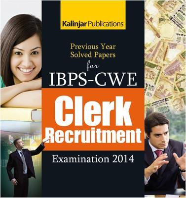 Previous Year Solved Papers for IBPS - CWE Clerk Recruitment Examination - 2014 (English) 1st  Edition by Editorial Board