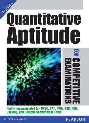 Quantitative Aptitude for Competitive Examinations (English) 1st  Edition by Trishna Knowledge Systems