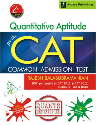 Quantitative Aptitude for the CAT (English) 2nd Edition by Rajesh Balasubramanian