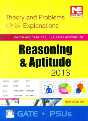 Reasoning and Aptitude 2013: Theory and Problems with Explanations (English) by Nem Singh