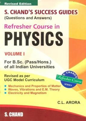 Refresher Course in Physics (Volume - 1) (English) by C L Arora
