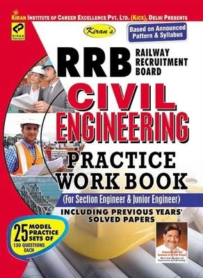 RRB - Civil Engineering (For Section Engineer & Junior Engineer) Practice Work Book Including Previous Year