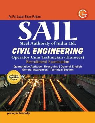 SAIL Steel Authority of India Limited Civil Engineering : Operator Cum Technician (Trainees) Recruitment Examination (English) 3rd  Edition by G K