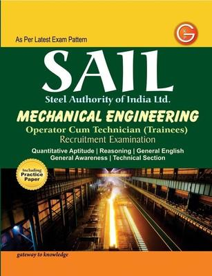 SAIL Steel Authority of India Limited Mechanical Engineering : Operator Cum Technician (Trainees) Recruitment Examination (English) 2nd  Edition by G K
