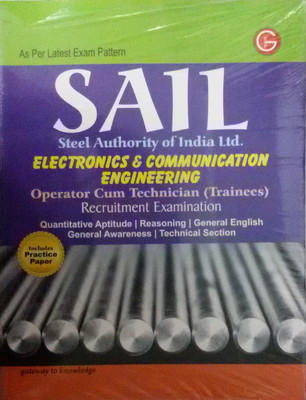 SAIL Steel Authority of India Ltd. Electronics & Communication Engineering : Operator Cum Technician (Trainees) Recruitment Examination (English) 4th  Edition by G K