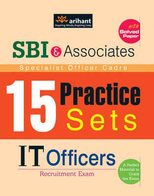 SBI & Associates Specialist Officer Cadre - 15 Practice Sets IT OFFICERS Recruitment Exam (English) 1st  Edition by Arihant Experts