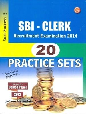 SBI - Clerk Recruitment Examination 2014 : 20 Practice Sets (English) 8th Edition by GKP