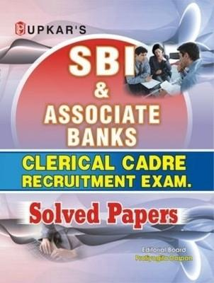 SBI and Associate Banks: Clerical Cadre Recruitment Exam Solved Papers (English) 1st Edition by Editorial Board Pratiyogita Darpan