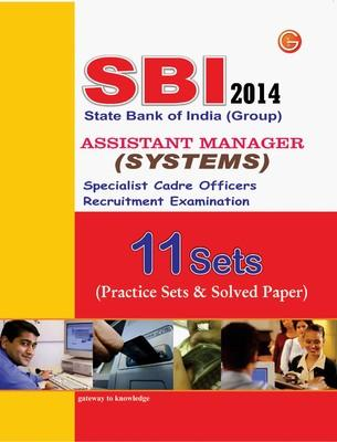 SBI Group Assistant Manager (Systems) Specialist Cadre Officers 2014 : 11 Sets (Practice Sets & Solved Paper) (English) 1st Edition by GKP