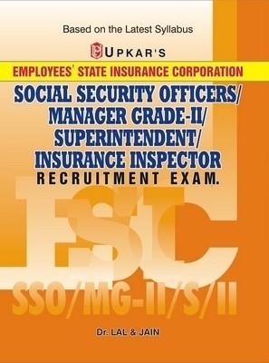 ESIC Social Security Officers/Manager Grade-II/Superintendent/Insurance Inspector Recruitment Exam (Code 1593) PB (English) 01 Edition by Jain