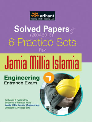 Solved Papers & 6 Practice Sets for Jamia Millia Islamia Engineering Entrance Exam (English) 4th Edition by Arihant Experts