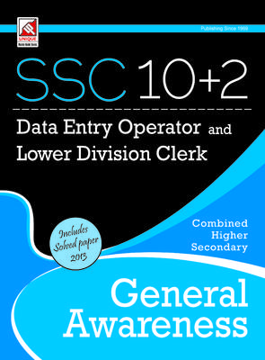 SSC 10 + 2 Data Entry Operator and Lower Division Clerk - General Awareness (English) 1st  Edition by R K Sharma