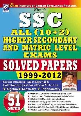 SSC All Higher Secondary (10+2) & Matric Level Exams Solved Papers 1999 To 2012 20 Sets On SSC Combined Matric Level Pre. Exam by Kiran Prakashan