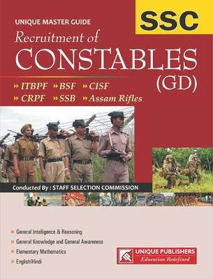 SSC Recruitment of Constables (GD): ITBPF / BSF / CISF / CRPF / SSB / Assam Rifles (English) by Unique Research Academy