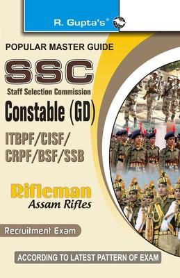SSC Staff Selection Commission Constable (GD) ITBPF / CISF / CRPF / BSF / SSB: Rifleman Assam Rifles Recruitment Exam Guide (English) by RPH Editorial Board