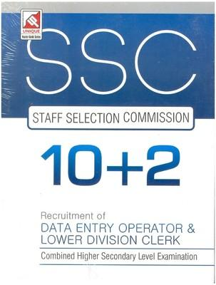 SSC Staff Selection Commission Combined Higher Secondary Level Examination: Recruitment of Data Entry Operator and Lower Division Clerk (10 + 2) (English) by Sanjay Kumar