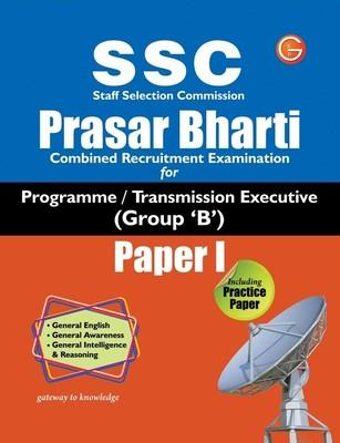SSC Prasar Bharti Combined Recruitment Examination for Programme / Transmission Executive Group
