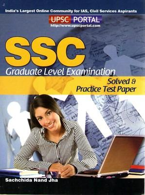SSC - Solved And Practice Test Paper (Graduate Level Examination) PB (English) 1st Edition by Sachchida Nand Jha