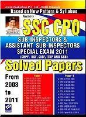 SSC CPO Sub-Inspectors & Assistant Sub-Inspectors Special Exam - 2011 (Solved Papers) by Kiran Prakashan