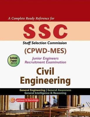 SSC CPWD-MES Junior Engineers Civil Engineering : Examination Includes Solved Papers 2013 (English) 7th  Edition by GKP