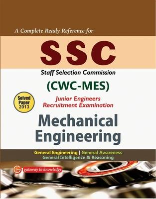 SSC CWC-MES Junior Engineers Mechanical Engineering : Recruitment Examination Includes Solved Papers 2013 (English) 7th  Edition by GKP