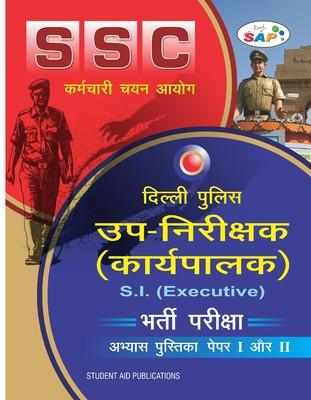 SSC Delhi Police S.I.(Executive) by SAP