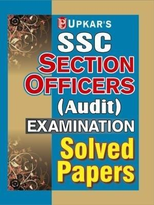 SSC Section Officers (Audit) Exam.Solved Papers (English) by Upkar Prakashan