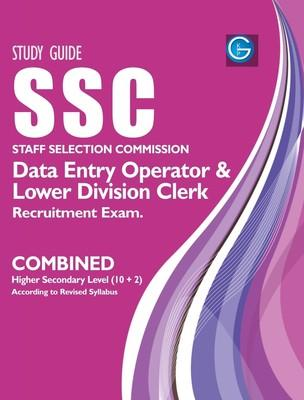 SSC Staff Selection Commission Data Entry Operator & Lower Division Clerk Recruitment Exam Study Guide by G.K.-English-G.K. Publications-Paperback (English) by G K