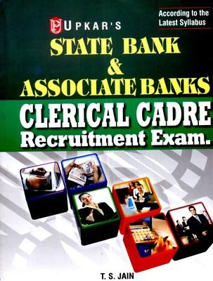 State Bank and Associate Banks Clerical Cadre Recruitment Exam. (English) 1st Edition by T S Jain