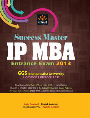 Success Master IP MBA Entrance Exam GGS Indraprastha University Common Entrance Test PB (English) by Agarwal A R