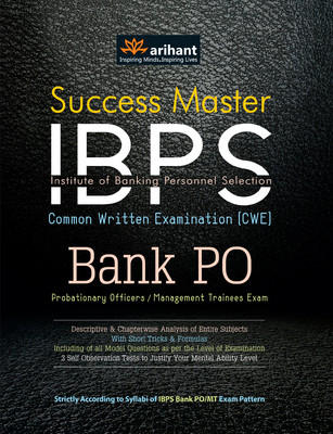 Success Master IBPS Institution of Banking Personnel Selections CWE Bank PO Probationary Officers / Management Trainees Exam (English) by Arihant Experts