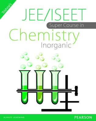 JEE/ISEET Super Course in Chemistry Inorganic (English) 1st  Edition by Trishna Knowledge Systems