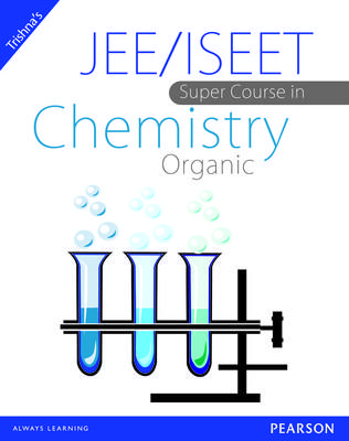 JEE/ISEET Super Course in Chemistry Organic (English) 1st  Edition by Trishna Knowledge Systems