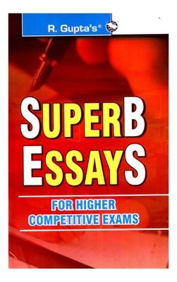 SuperB EssayS For Higher Competitive Exams (English) 24th Edition by A Kumar, R Gupta