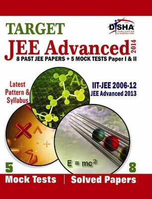 Target JEE Advanced 2014 (8 Past JEE Papers + 5 Mock Tests Paper 1 & 2) by Disha Experts