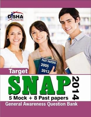 Target SNAP 2014 General Awareness Question Bank : 5 Mock + 8 Past Papers (English) 6th  Edition by Disha Experts