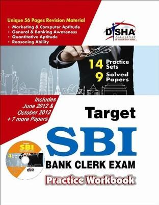 Target SBI Clerk Exam - Practice Workbook (With CD) : 9 Solved Papers, 14 Practice Sets (English) 3rd Edition by Disha Experts