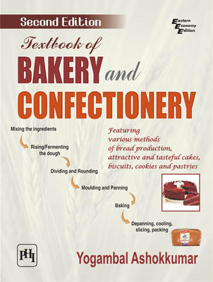 Textbook Of Bakery And Confectionery (English) 2nd  Edition by Yogambal Ashokkumar