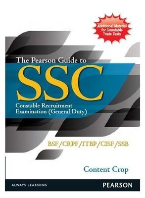 The Pearson Guide to SSC Constable Recruitment Examination (General Duty) : BSF/CRPF/ITBP/CISF/SSB (English) 1st  Edition by Content Crop