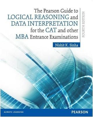 The Pearson Guide to Logical Reasoning and Data Interpretation for the CAT and Other MBA Entrance Examinations (English) 4th Edition