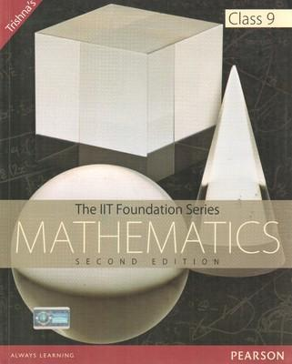 The IIT Foundation Series - Mathematics Class 9 (English) 2nd Edition by Trishna Knowledge Systems