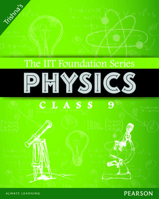 The IIT Foundation Series Physics Class 9 3rd  Edition by Trishna Knowledge Systems