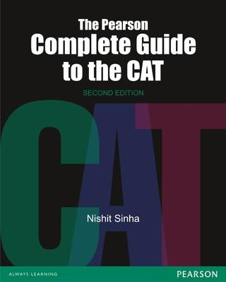 The Pearson Complete Guide To The CAT (English) 2nd  Edition by Nishit K Sinha