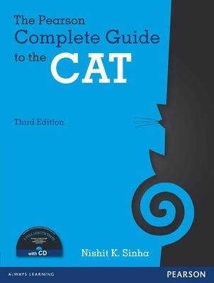 The Pearson Complete Guide to the CAT (With CD) (English) 3rd Edition by Nishit K Sinha